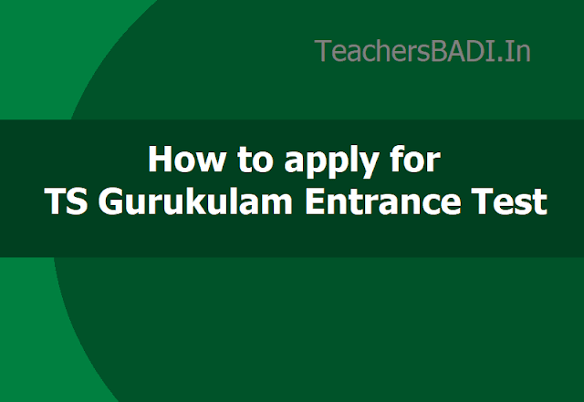 How to apply for TS Gurukulam Entrance Test