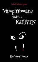 https://www.amazon.de/Vampirromane-sind-zum-Kotzen-Vampirroman-ebook/dp/B0172BST9I/ref=sr_1_1?s=digital-text&ie=UTF8&qid=1497255933&sr=1-1&keywords=Vampirromane+sind+zum+kotzen