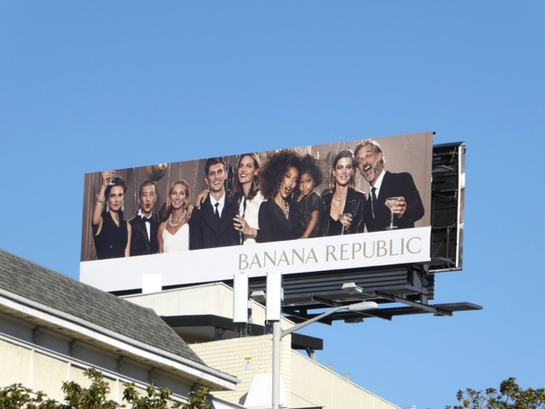 Banana Republic Holidays 2016 toast billboard