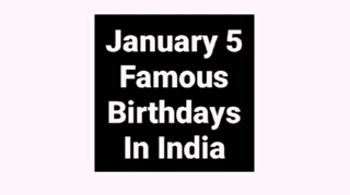 January 5 famous birthdays in India Indian celebrity Bollywood