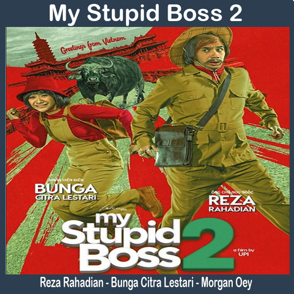 My Stupid Boss 2, Film My Stupid Boss 2, Sinopsis My Stupid Boss 2, Trailer My Stupid Boss 2, Review My Stupid Boss 2, Download Poster My Stupid Boss 2