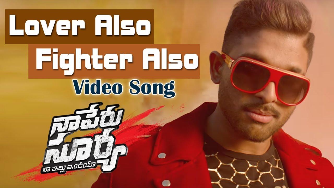 Lover Also Fighter Also Video Song – Naa Peru Surya Naa Illu India (2018) Ft. Allu Arjun Download HD 1