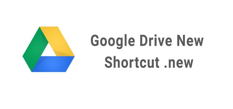 Google Drive .new Shortcuts