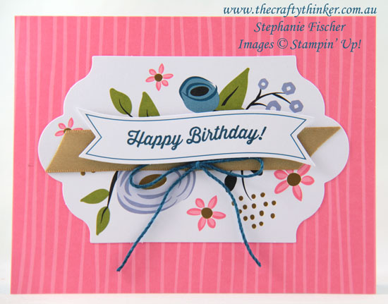 #thecraftythinker, #cardmaking, #stampinup, #cardkit, Perennial Birthday Project Kit, Stampin' Up! Australia Demonstrator, Stephanie Fischer, Sydney NSW