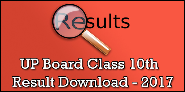 UP Board High School (X) Results Class10th Marksheet Download @upresults.nic.in