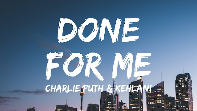 Done For Me Lyrics - Charlie Puth