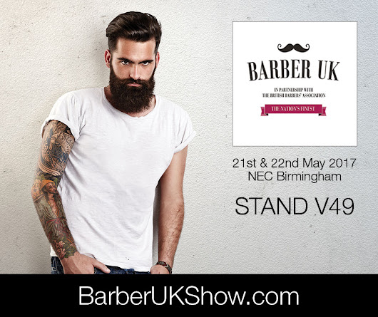 Barber UK - 21st & 22nd May 2017
