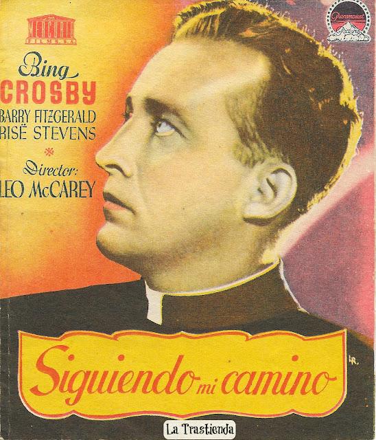 Programa de Cine - Siguiendo mi Camino - Bing Crosby - Barry Fitzgerald