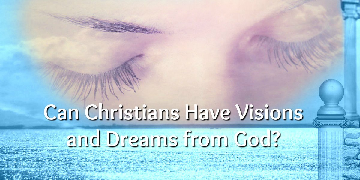 DREAMS AND VISIONS IN THE BIBLE – Yesod Bible Center