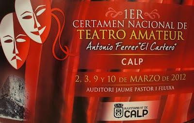 I Certamen Nacional de Teatro Amateur Antonio Ferrer de CALPE 02.- 10.Marzo 2012, Mario Schumacher Blog