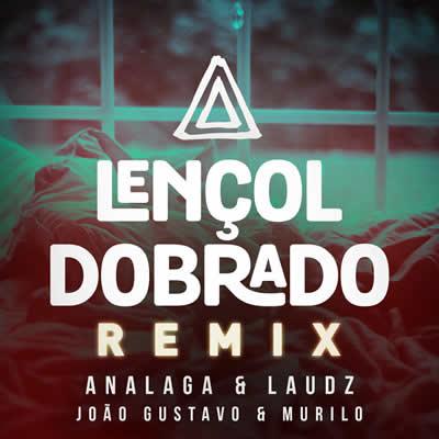 ANALAGA e Laudz - Lençol Dobrado (Remix)