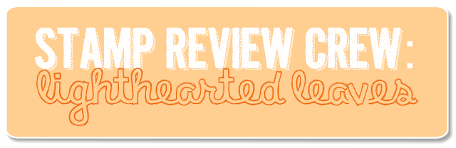 http://stampreviewcrew.blogspot.com/2015/11/stamp-review-crew-lighthearted-leaves.html
