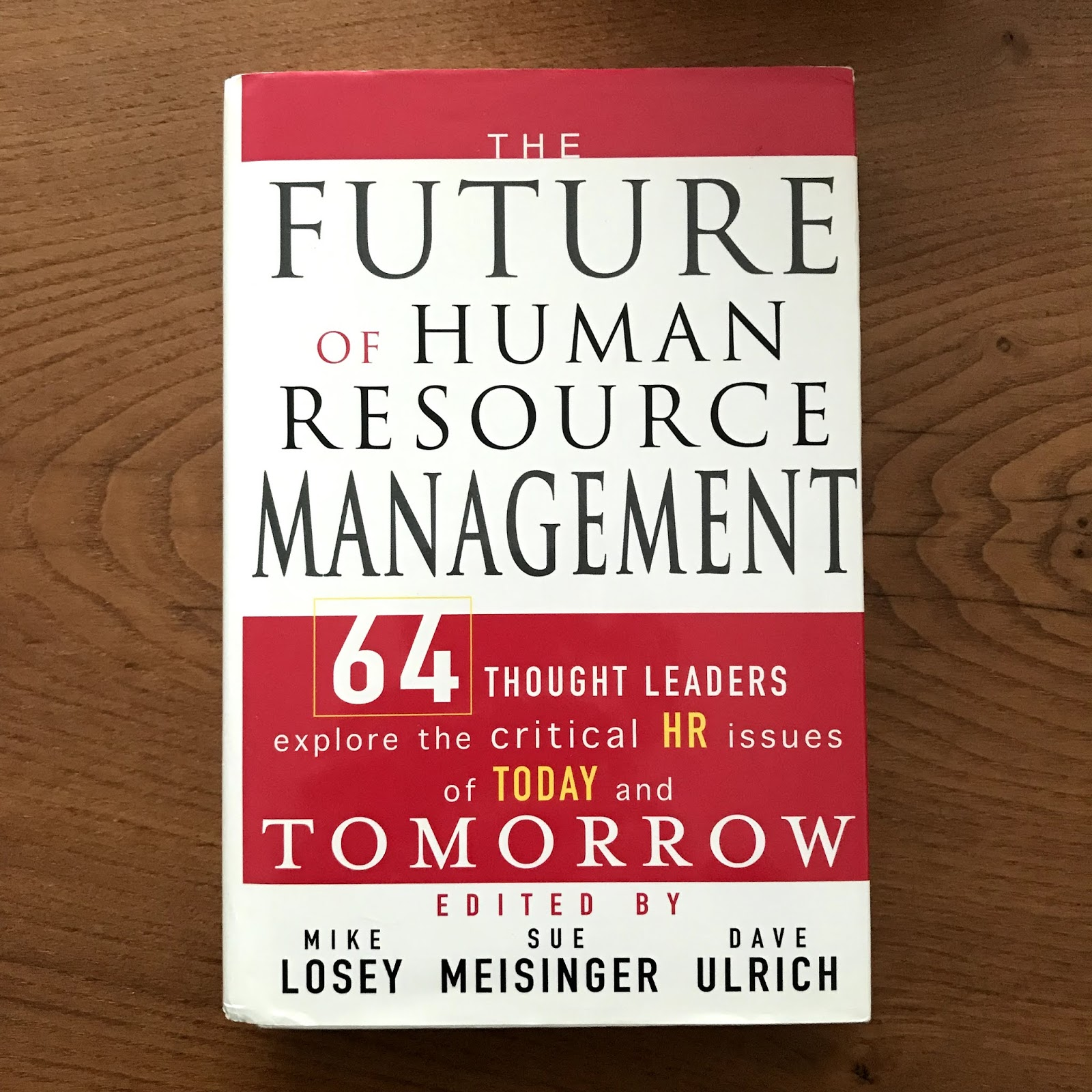 The Future of Human Resource Management