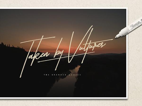 Taken by Vultures Signature Script Font Free Download
