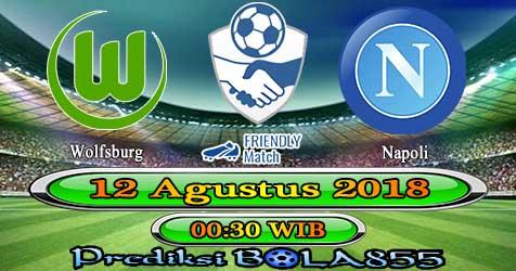 Prediksi Bola855 Wolfsburg vs Napoli 12 Agustus 2018