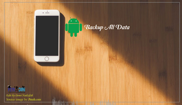 #1. Backup data Android