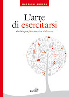 Madeline Bruser-L'arte di esercitarsi-Traduzione di Francesca Cosi e Alessandra Repossi-copertina