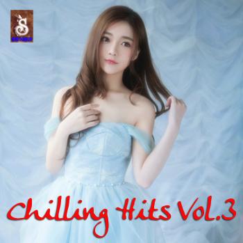 [Mp3]-[Hit Music] รวมเพลงฮิตจากหลากหลายศิลปิน ในอัลบั้ม CHILLING HITS Vol. 3