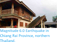 http://sciencythoughts.blogspot.co.uk/2014/05/magnitude-60-earthquake-in-chiang-rai.html