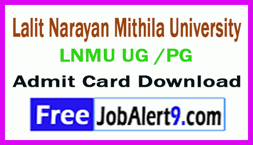 Lalit Narayan Mithila University LNMU UG /PG Admit Card Download