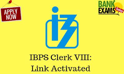 IBPS Clerk VIII: Link Activated