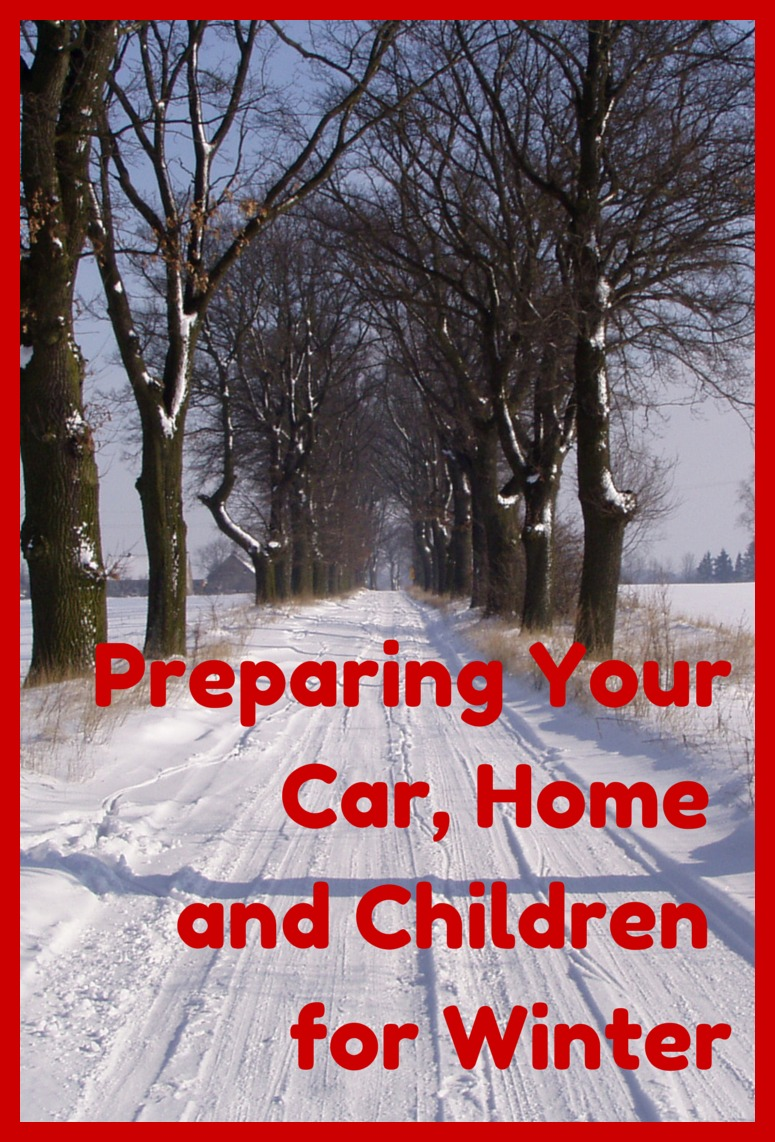 Preparing Your Car, Home and Children for Winter