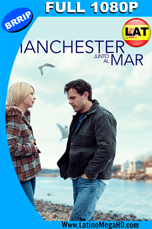 Manchester Junto al Mar (2016) Latino FULL HD 1080P ()