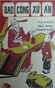Bao Công Xử Án - Nguyễn Văn Thủy