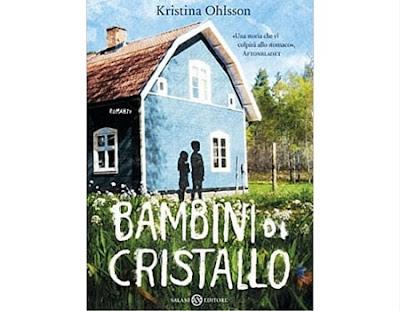 Kristina Ohlsson- bambini di cristallo- salani