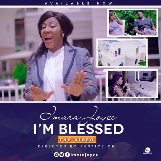 Video: I'm Blessed -  Imara Joyce