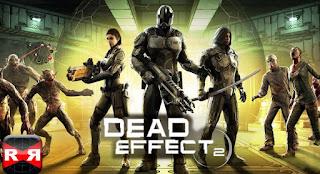 Dead Effect 2 Mod Apk Download