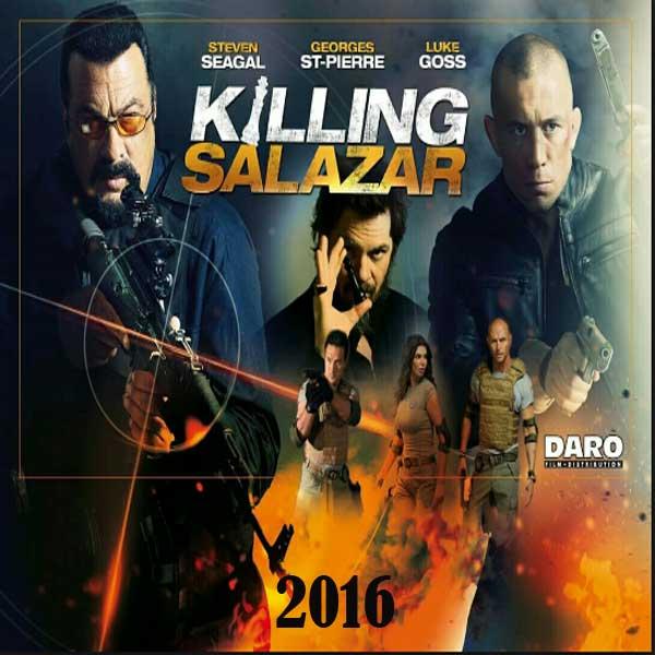 Killing Salazar, Film Killing Salazar, Killing Salazar Movie, Killing Salazar Synopsis, Killing Salazar Trailer, Killing Salazar Review, Download Poster Film Killing Salazar 2016