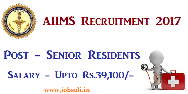 AIIMS Patna Recruitment, Govt jobs in Patna, Govt jobs in Bihar