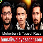 https://www.humaliwalyazadar.com/2018/09/syed-meherban-and-yousuf-raza-nohay-2019.html