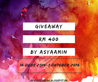 http://in-finitedream.blogspot.my/2016/08/giveaway-rm400-by-asyaamin_17.html