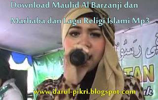 Download Maulid Al Barzanji dan Marhaba dan Lagu Religi Islami Mp3