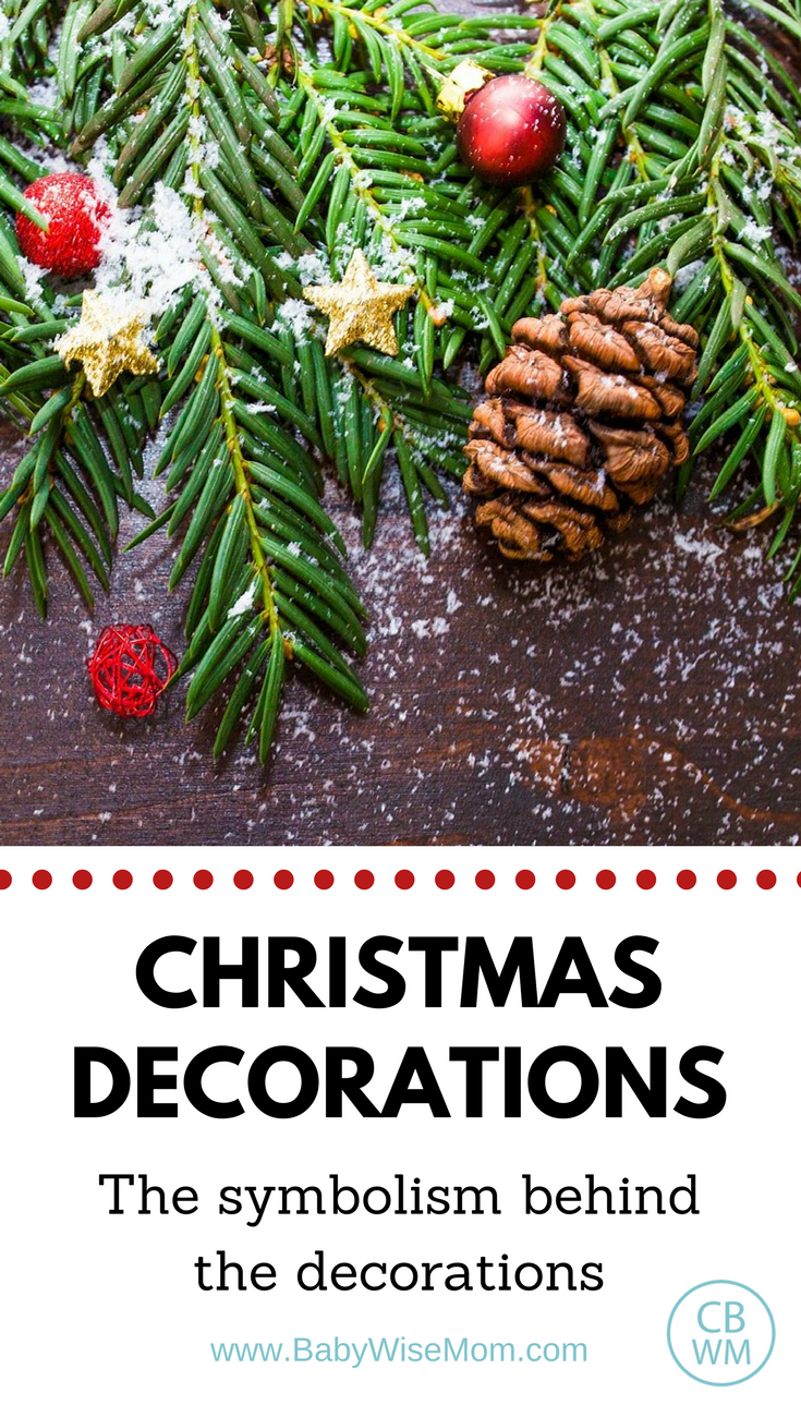 The symbolism behind your christmas decorations chronicles of a the symbolism behind christmas decorations and how to teach that to your child christmas biocorpaavc Image collections