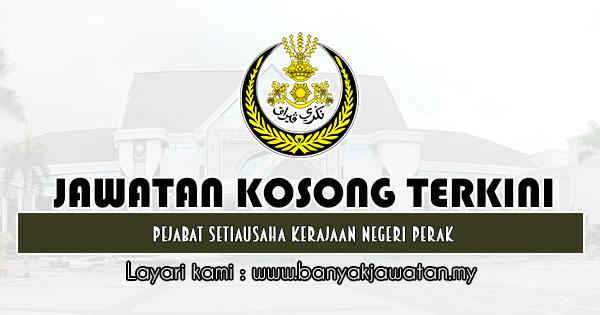 Jawatan Kosong 2019 di Pejabat Setiausaha Kerajaan Negeri Perak