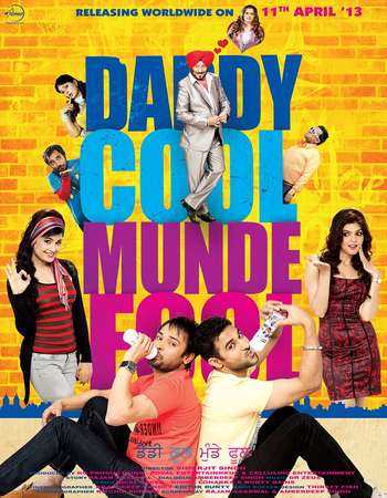 Daddy Cool Munde Fool 2013 Full Punjabi Movie Free Download