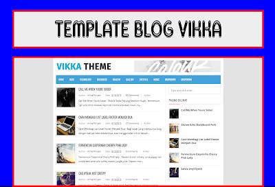 Vikka Responsive Blogger Templates Adsense Free Download