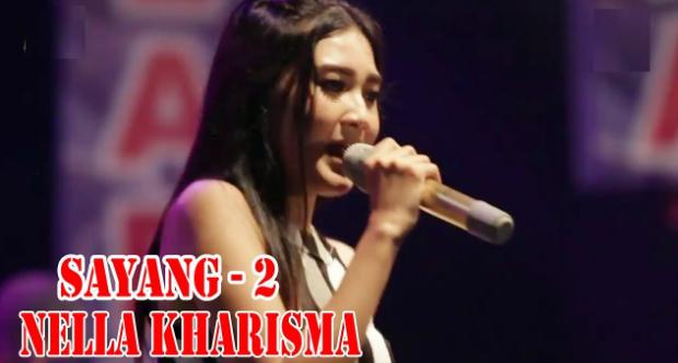 Nella Kharisma, Dangdut Koplo, 2018,Download Lagu Nella Kharisma - Sayang 2 Mp3 Terbaru 2018