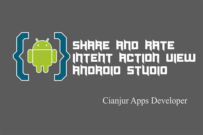 Cara Implementasi Rate dan Share Action di Apliaksi Android