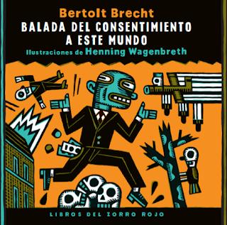 http://librosdelzorrorojo.bigcartel.com/product/b-balada-del-consentimiento-a-este-mundo-b-br-bertolt-brecht-br-henning-wagenbreth