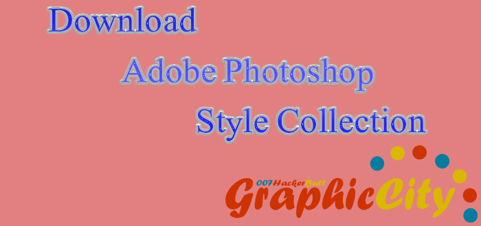 Adobe Photoshop Style Collection - Graphic City
