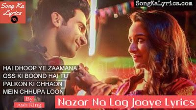 nazar-na-lag-jaaye-song-lyrics-sung-by-ash-king-raj-kummar-rao-shraddha-kapoor