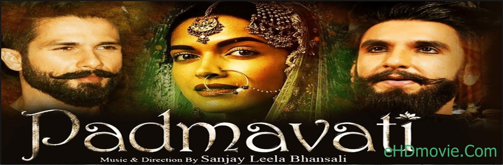 Padmaavat 2018 Full Movie Hindi 720p - HEVC - 480p ORG BRRip 450MB - 600MB - 700MB - 1.4GB ESubs Free Download