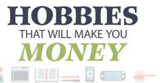 Hobbies that Make Money in 2018