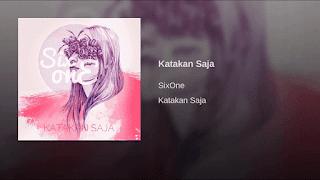 Lirik Lagu Katakan Saja - SixOne