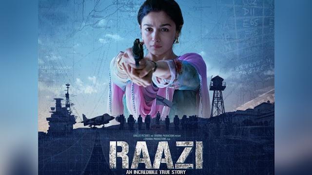 Raazi box office पर हुई hit दिखाया कमाल 2018 की टॉप वीकेंड में की लिस्ट में हुई शामिल