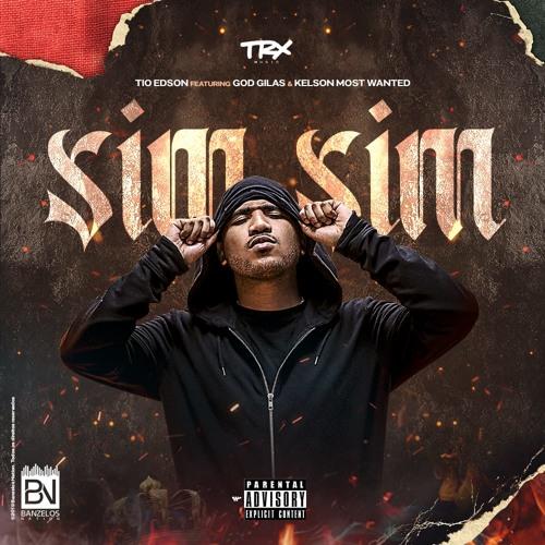 Tio Edson - Sim Sim (Feat. GodGilas & Kelson Most Wanted) [Prod. Elton Mjr] (Rap) [Download] baixar nova musica descarregar agora 2019